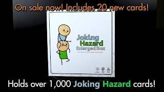 ANNOUNCEMENT: Joking Hazard Enlarged Box!