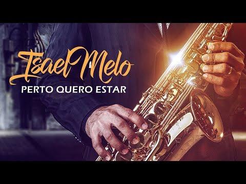 Xxx Mp4 Perto Quero Estar Isael Melo Sax Cover 3gp Sex