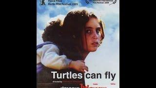 الفلم  الكردي.   السلاحف يمكن ان تطير   مترجما للعربية (كامل)