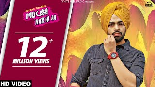 Parmish Verma | Muchh Rakhi Aa | Jordan Sandhu | Bunty Bains | Latest Punjabi Song| White Hill Music