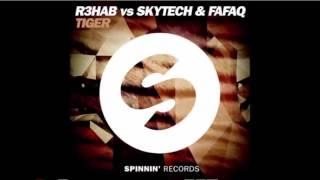 R3hab vs Skytech & Fafaq - Tiger 1Hour