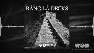 Bang La Decks - Zouka (Official video)