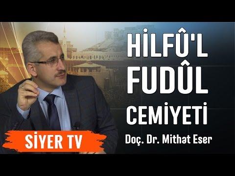 9. Hilfû'l Fudûl Cemiyeti | Doç. Dr. Mithat Eser
