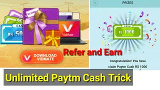 (Maha Loot ) Vidmate app loot: 100% Win Upto 50 Lakh | Refer Friends & Win Unlimited Paytm Cash