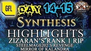 Path of Exile 3.6: SYNTHESIS DAY # 14-15 Highlights ZIZARAN'S RANK 1 RIP, MIRROR OF KALANDRA
