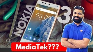 Nokia 3 Smartphone - MediaTek......Right? My Opinions