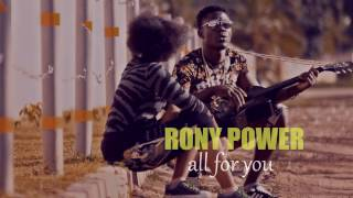 Rony power  -all for you new Zambian