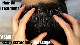 ASMR HAIR OIL TREATMENT + SCALP SCRATCHING HEAD MASSAGE (SUPER RELAXING, NO TALKING)!! (-__-)