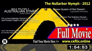 Watch: The Nullarbor Nymph (2012) Full Movie Online