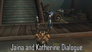 Jaina and Katherine Dialogue in Patch 8.1