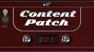Content Patch - November 6th, 2012 - Ep. 005