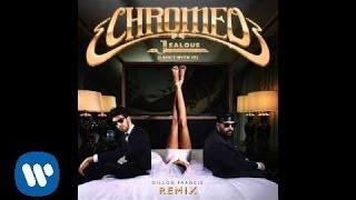 Chromeo - Jealous (Dillon Francis Remix) [Official Audio]