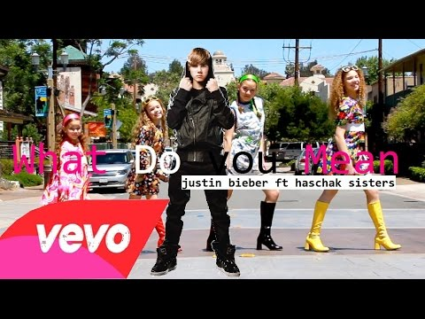 Justin bieber - What do you mean FT. Haschak sisters  Mashup 2015