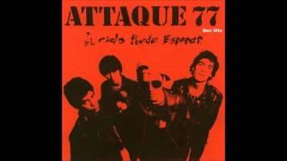 Attaque 77 - No Te Pudiste Aguantar