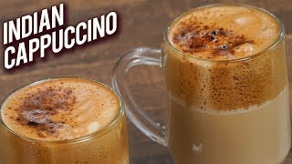 Indian Cappuccino - Quick And Easy Cappuccino Recipe - How To Make Hand Beaten Coffee - Varun