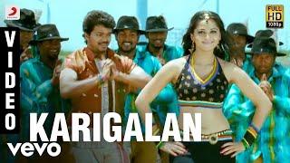 Vettaikaaran - Karigalan Video | Vijay, Anushka