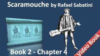 Book 2 - Chapter 04 - Scaramouche by Rafael Sabatini - Exit Monsieur Parvissimus