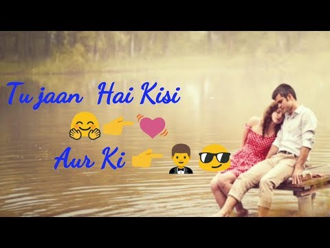 Xxx Mp4 Tu Pyar Hai Kisi Aur Ka Tuje Chahta Koi Aur Hai Whatsapp Status Video 30 Second Status Video 3gp Sex