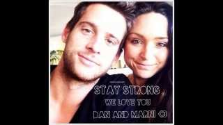 Dan and Marni - We're all here for you.