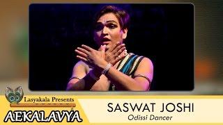Saswat Joshi - Odissi Dance - Aekalavya Samman 2016