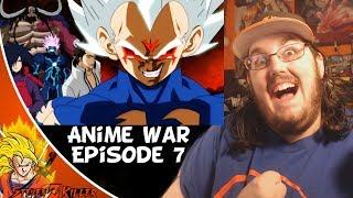 Anime War - Episode 7: Chaos REACTION!!!