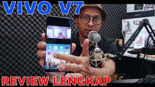 Vivo V7 Review (indonesia)