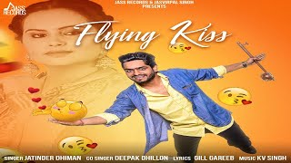 Flying+Kiss+%7C+%28Funny+Song%29+%7C+Jatinder+Dhiman+%7C+New+Punjabi+Songs+2018+%7C+Latest+Punjabi+Songs+2018