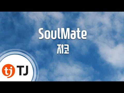 [TJ노래방] SoulMate - 지코(Feat.IU)(ZICO)  TJ Karaoke