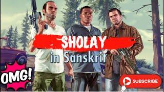 Sholay in Sanskrit