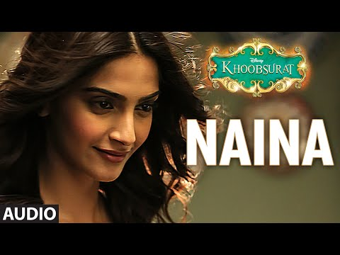 Xxx Mp4 Naina Full AUDIO Song Sonam Kapoor Fawad Khan Sona Mohapatra Amaal Mallik Khoobsurat 3gp Sex