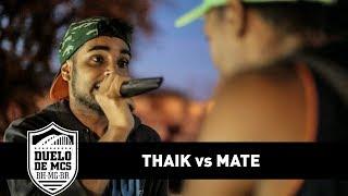 Thaik vs Mate (Semifinal) - Duelo de MCs - Tradicional - 13/08/17