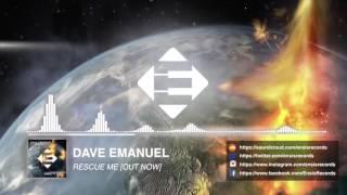 Dave Emanuel - Rescue Me (Original Mix)[OUT NOW]