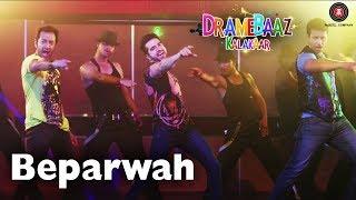 Beparwah  | Dramebaaz Kalakaar | Aryan Vaid, Hiten Paintal, Vivaan Arora & Shiraz Khan