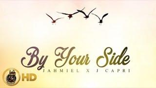 Jahmiel & J Capri - By Your Side - June 2016
