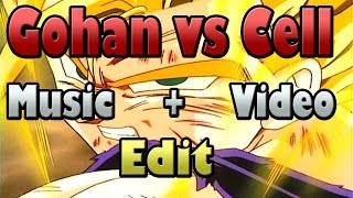 Gohan vs Cell Alternate Music Edit - Dragon Ball Z Adaptation