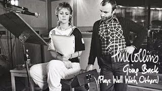 Phil Collins - Going Back (Plays Well With Others)