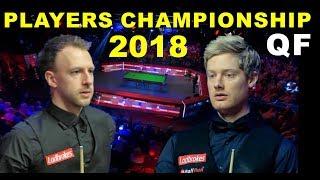 Trump v Robertson QF 2018 Players Championship Snooker