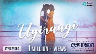 Solo Tamil Movie Songs   Uyiraagi Lyric Video   Dulquer Salmaan, Bejoy Nambiar   TrendMusic