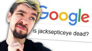 IS JACKSEPTICEYE DEAD? | Googling Myself