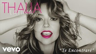 Thalía - Te Encontraré (Cover Audio)
