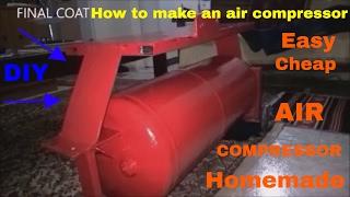 Homemade air compressor How to build an air compressor  Pt - 1