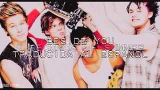 Beside You ─ 5 Seconds Of Summer. ✿ Traducida al Español ✿