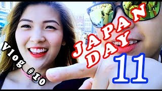 Yexel and Mikee JAPAN Day 11 Vlog # 10