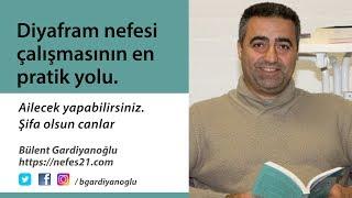 Herkese uygun diyafram nefes çalışması 2016 - Bülent Gardiyanoğlu