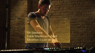 RA Sessions: Frank Wiedemann (Âme) - Moorthon II (Live Version)