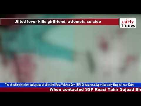 Xxx Mp4 Jilted Lover Kills Girlfriend Attempts Suicide 3gp Sex