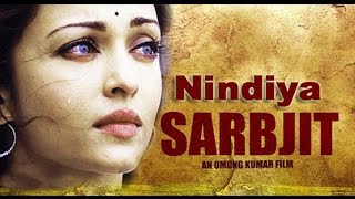 Nindiya song from Sarbjit by Arijit