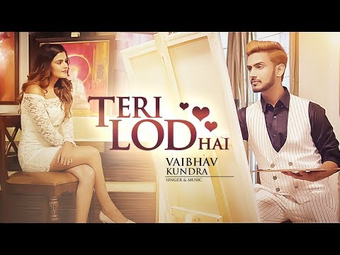 Xxx Mp4 Teri Lod Hai Vaibhav Kundra Full Song Latest Punjabi Songs 2017 T Series 3gp Sex