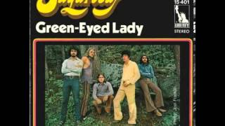 Sugarloaf - Green-Eyed Lady (Original Song HQ) 1970