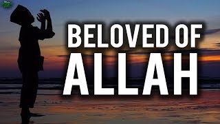 Become A Beloved Of Allah In 10 Days